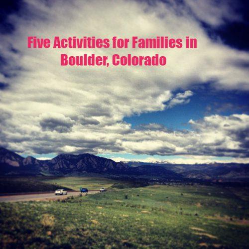 family-activities-in-boulder