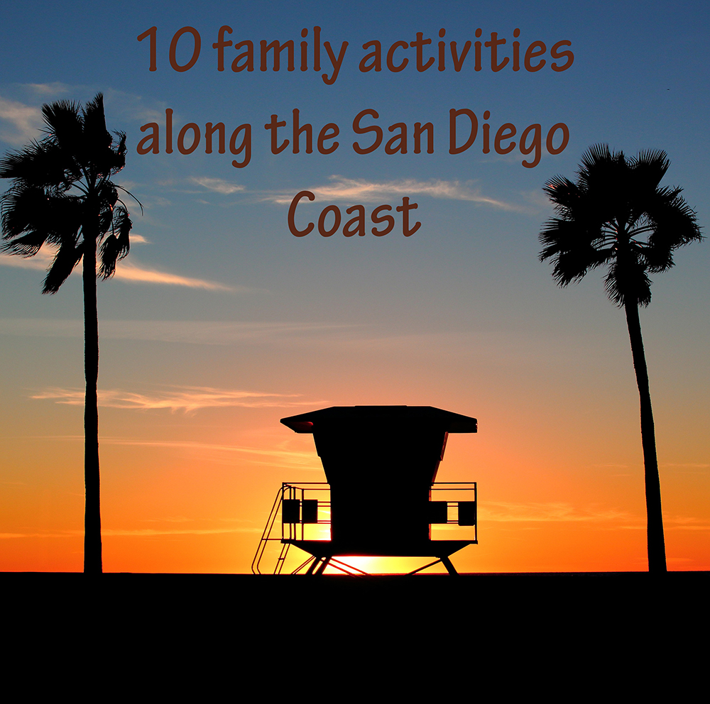 10-family-activities-in-san-diego