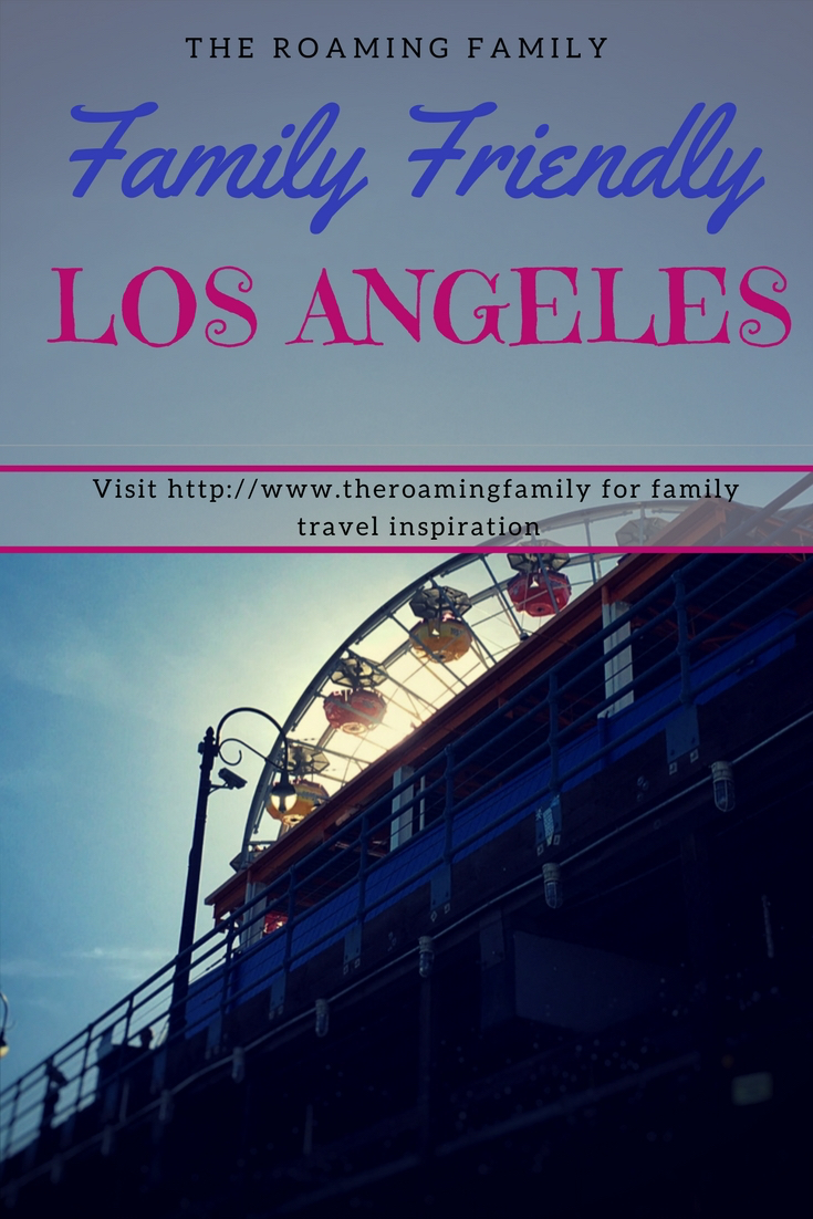 Family friendly Los Angeles does exist! What a fun town to explore with our kids. Read on for why Los Angeles is so family friendly.