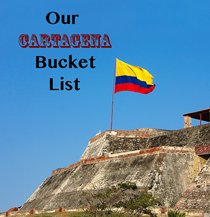 Our Cartagena bucket list